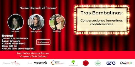 """""""Tras Bambalinas: Conversaciones femeninas confidenciales"""" entradas"""