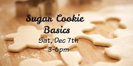 Sugar Cookie Basics tickets