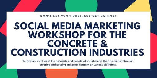 Social Media Marketing Workshop for the Concrete & Construction Industries