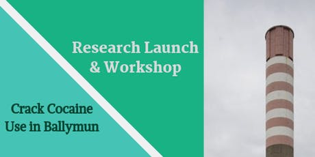 Crack Cocaine Use in Ballymun: An Evidence Base for Interventions tickets