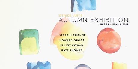 Stride Arts Autumn Exhibition | Opening Reception tickets