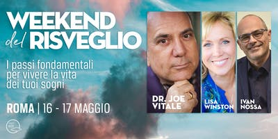 """Week end del Risveglio - Joe Vitale 2020 in Italia ( Roma)"