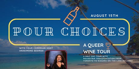 Pour Choices: A Queer Wine Tour - Summer tickets