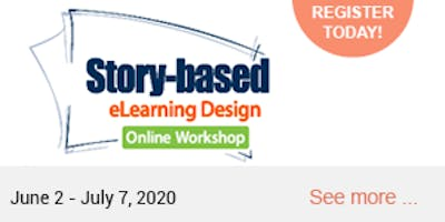 Story-Based eLearning Design Online Workshop 2020 (March 17, 24, 30 & April 7)
