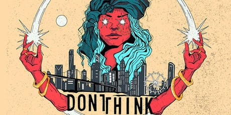 Don't Think Turns One // West Side Party tickets