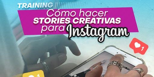 Training: Cómo hacer stories creativas para Instagram