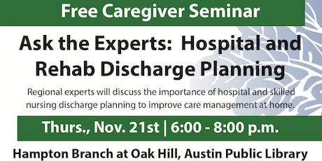 Ask the Experts:  Hospital and Rehab Discharge Planning tickets