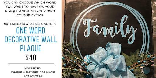 One Word Decorative Plaque