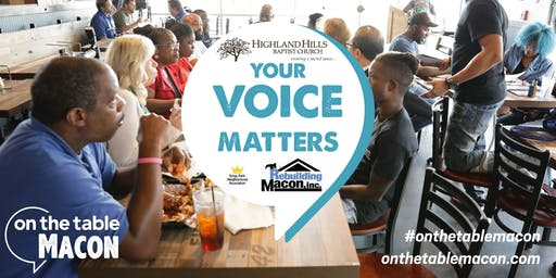 On The Table Macon: Rebuilding Macon, Highland Hills, and Kings Park (12PM)