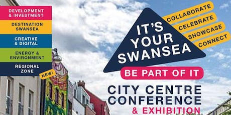 Swansea City Centre Conference #ItsYourSwansea2020 tickets