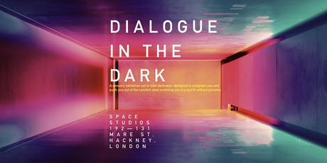 Dialogue in the Dark - April tickets