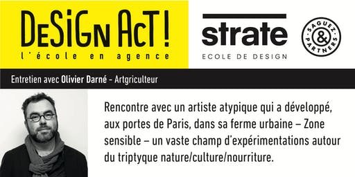 Master Class - Olivier Darné, Artgriculteur