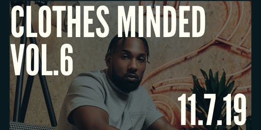 Clothes Minded ATL | #ClothesMindedATL Vol. 6