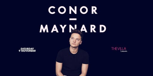 The Villa - Leuven invites CONOR MAYNARD