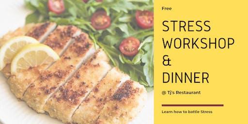 FREE Stress Workshop & Dinner @ Tj's Restaurant