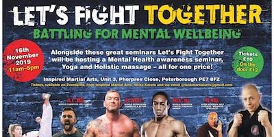 Let's Fight Together - Battling for Mental Wellbeing