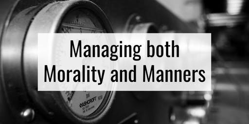 Maintaining both Morality and Manners