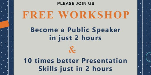 FREE WORKSHOP ON PUBLIC SPEAKING & PRESENTATION SKILLS