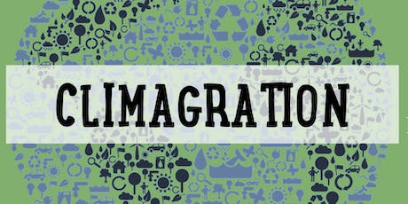 Climagration: An Exploration of Migration and Climate Change tickets