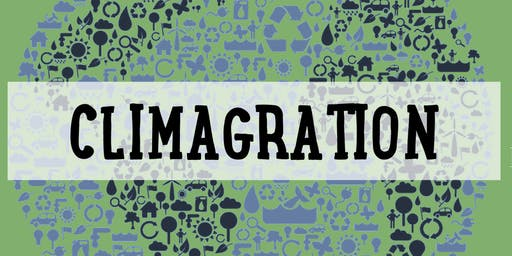 Climagration: An Exploration of Migration and Climate Change