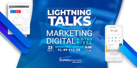 Lightning Talks Marketing Digital a Otro Nivel entradas
