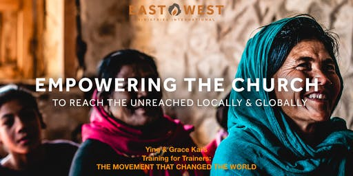 Empowering the Church to Reach the Unreached Locally & Globally
