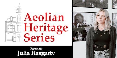 Aeolian Heritage Series: Julia Haggarty tickets