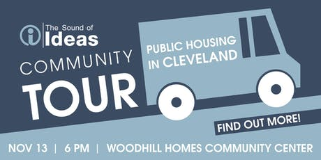 The Sound of Ideas Community Tour: Public Housing in Cleveland tickets