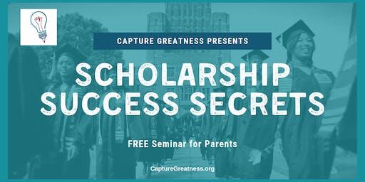 Scholarship Success Secrets - FREE Seminar for Parents