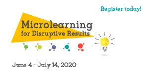Micro-Learning for Disruptive Results - An Action-Driven Online Workshop 2020 (June 4 & 26, July 10 &14)
