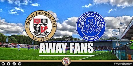 Bromley v Aldershot Town (AWAY FANS) tickets