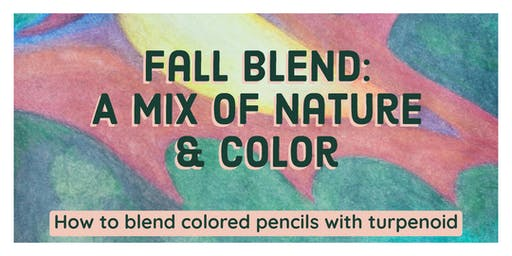 Fall Blend: A mix of nature & color