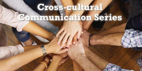 Get Better at Conflict Resolution: Cross-Cultural Communication Series Workshop 2 tickets