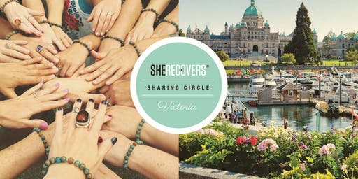 OCTOBER 2019 - SHE RECOVERS Sharing Circle, Victoria BC