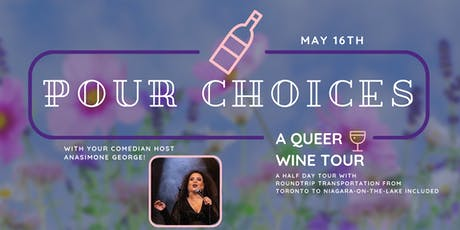 Pour Choices: A Queer Wine Tour - Spring tickets