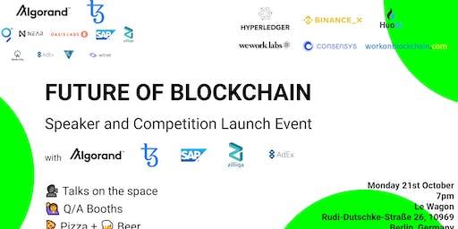 Future of Blockchain Speaker and Launch Event Berlin