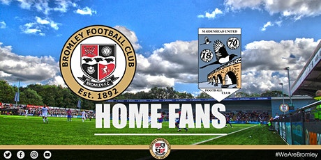 Bromley vs Maidenhead United (HOME FANS) tickets