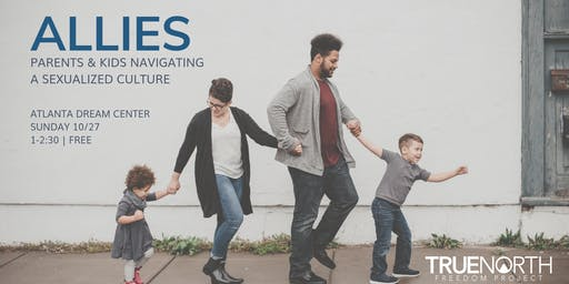 Allies: Parents & Kids Navigating a Sexualized Culture