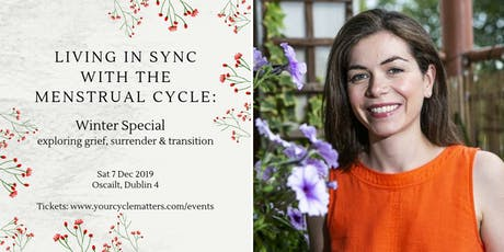 Living in Sync with the Menstrual Cycle: Winter Special - exploring grief tickets