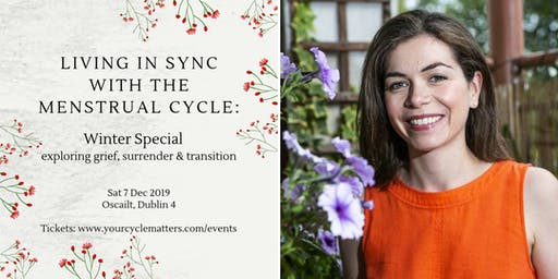 Living in Sync with the Menstrual Cycle: Winter Special - exploring grief