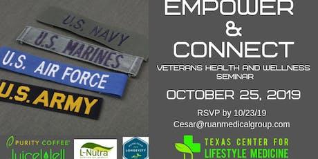 Empower & Connect Veteran Health and Wellness Seminar tickets