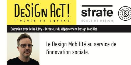 Class Strate - Mike Levy, directeur du département Design Mobilité billets