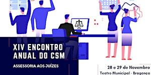 XIV Encontro Anual do CSM - ASSESSORIA AOS JUÍZES