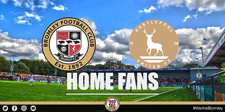 Bromley vs Hartlepool United (HOME FANS) tickets