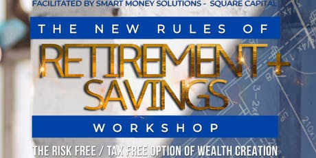New Rules of Retirement Savings: Risk & Tax Free Option (MONDAY/DUBLIN) tickets