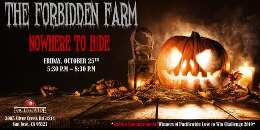 The Forbidden Farm - Pacificwide Halloween 2019