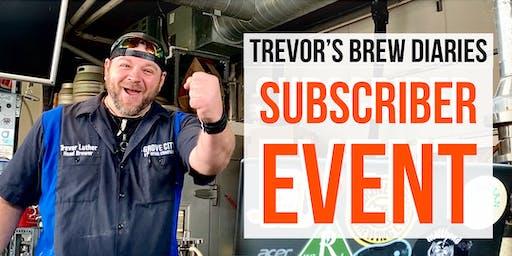 Trevor's Subscriber Event
