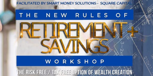 New Rules of Retirement Savings:Risk & Tax Free Option (THURSDAY/WHITEHALL)