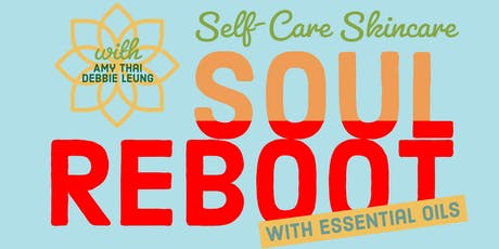 Soul Reboot with Essential Oils: Self-Care Skincare tickets