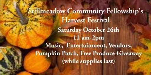 Stillmeadow Community Fellowship's Harvest Festival